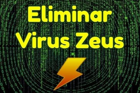 cómo eliminar virus zeus