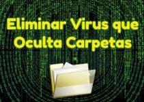 eliminar virus oculta carpetas