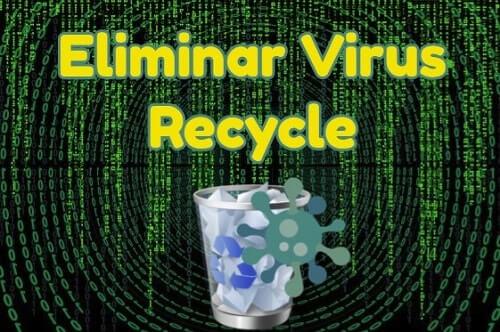 limpiar virus recycle