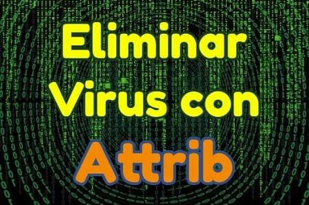 eliminar virus con attrib