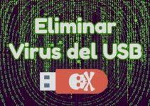 como eliminar virus USB