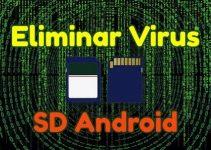 como eliminar virus sd android