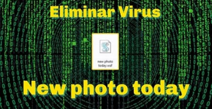 eliminar virus new photo today
