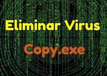 eliminar virus copy.exe