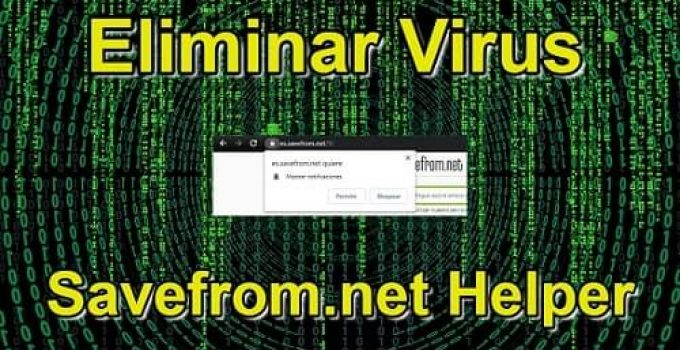eliminar virus savefrom.net