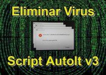 como eliminar virus script autolt v3
